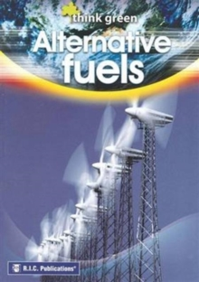 Image for Think Green : Alternative Fuels