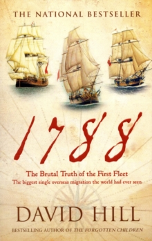 Image for 1788 : The Brutal Truth Of The First Fleet