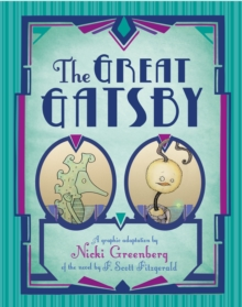 Image for The great Gatsby  : a graphic adaptation