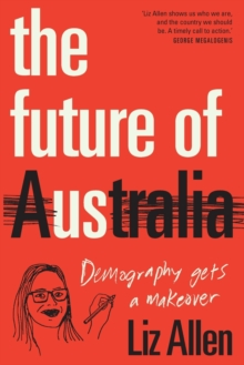 Image for The Future of Us : Demography gets a makeover