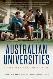 Image for Australian Universities : A history of common cause