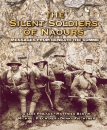 Image for The Silent Soldiers of Naours