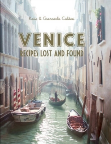 Image for Venice  : recipes lost and found