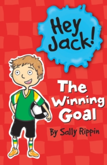 Image for Hey Jack!: The Winning Goal