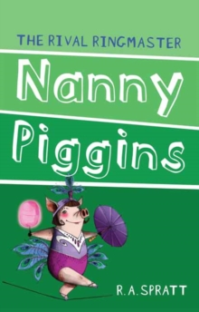 Image for Nanny Piggins and the rival ringmaster