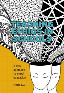 Image for Teaching Ethics in Schools : A new approach to moral education