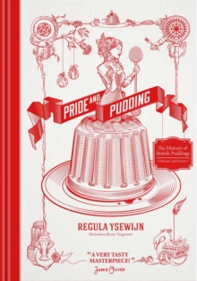 Image for Pride and pudding  : from castle pudding to general satisfaction