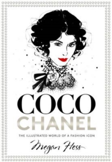 Image for Coco Chanel  : the illustrated world of a fashion icon