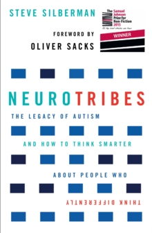 Image for Neurotribes  : the legacy of autism and how to think smarter about people who think differently