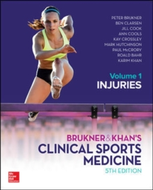 Image for Brukner & Khan's clinical sports medicineVolume 1,: Injuries