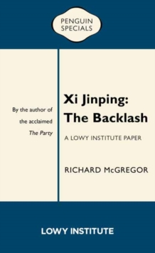 Image for Xi Jinping: The Backlash