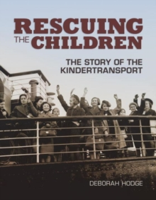 Image for Rescuing the children  : the story of the Kindertransport