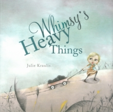 Image for Whimsy's heavy things