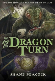 Image for The dragon turn  : the boy Sherlock Holmes, his 5th case