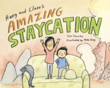 Image for Harry and Clare's amazing staycation