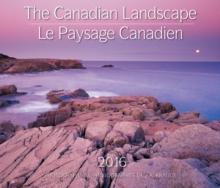 Image for The Canadian Landscape 2016 Calendar (Le Paysage Canadien)