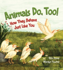 Image for Animals do, too!  : how they behave just like you