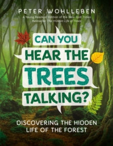 Image for Can You Hear the Trees Talking? : Discovering the Hidden Life of the Forest