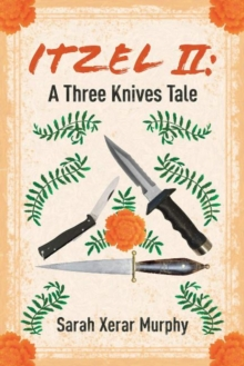 Image for Itzel II : A Three Knives Tale