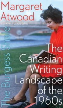Image for The Burgess Shale  : the Canadian writing landscape of the 1960s