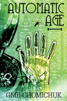 Image for The Automatic Age : A Novel