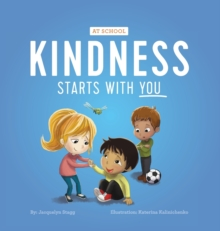 Image for Kindness Starts With You - At School
