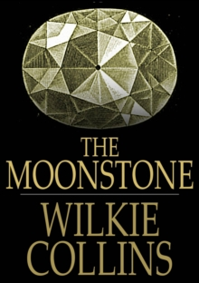 Image for The moonstone: a romance