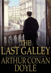Image for The Last Galley: Impressions and Tales