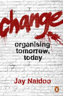 Image for Change  : organising tomorrow, today