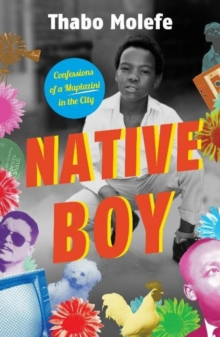 Image for Native Boy : Confessions of a Maplazini in the City