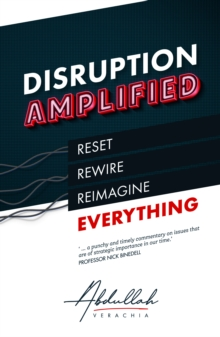 Image for Disruption Amplified: Reset. Rewire. Reimagine Everything.