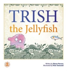 Image for Trish the Jellyfish