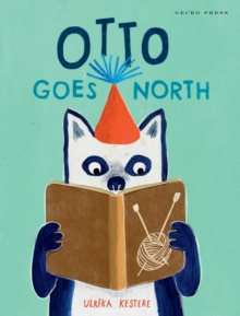 Image for Otto goes north
