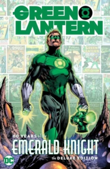 Green Lantern: 80 Years of the Emerald Knight - Various