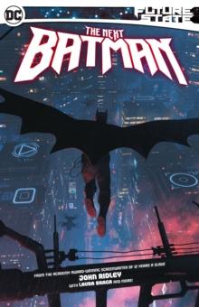 Future State: The Next Batman - Ridley, John