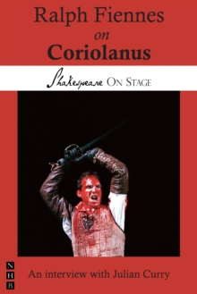 Image for Ralph Fiennes on Coriolanus (Shakespeare on Stage)