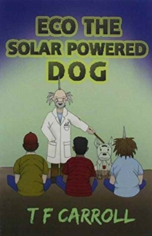 Image for The Adventures of Eco, the Solar Powered Dog