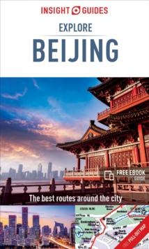Insight Guides Explore Beijing (Travel Guide with Free eBook)