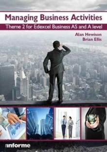 Image for Managing Business Activities : Theme 2 for Edexcel Business as and A Level