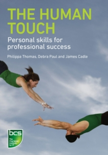 Image for The human touch: personal skills for professional success