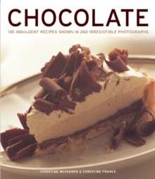 Image for Chocolate  : 135 indulgent recipes shown in 260 irresistible photographs