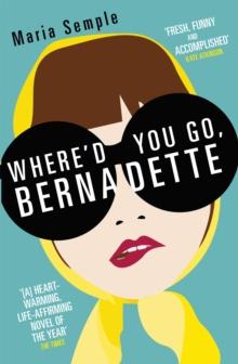 Image for Where'd you go, Bernadette