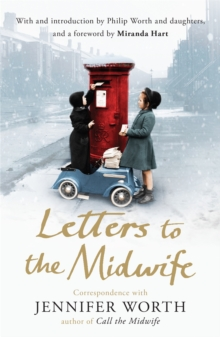 Image for Letters to the midwife  : correspondence with the author of Call the midwife