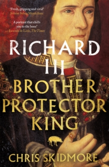 Image for Richard III  : brother, protector, king
