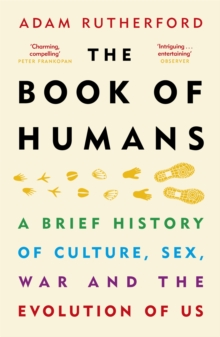 Image for The Book of Humans : The Story of How We Became Us