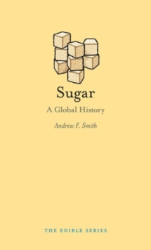 Image for Sugar  : a global history