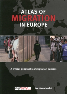 Image for Atlas of migration in Europe  : a critical geography of migration policies