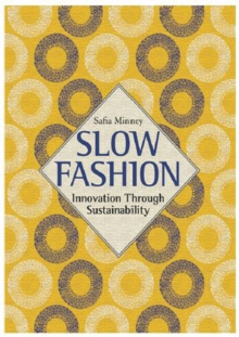 Image for Slow fashion  : innovation through sustainability