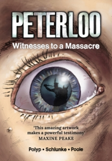 Image for Peterloo  : witnesses to a massacre