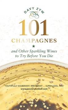 Image for 101 champagnes and other sparkling wines  : to try before you die